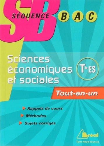 Sciences économiques et sociales Tle ES Enseignements obligatoire et de spécialité : Tout-en-un