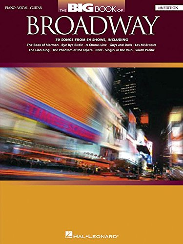 The Big Book of Broadway - 4th Édition Piano, Voix, Guitare (Big Books of Music)