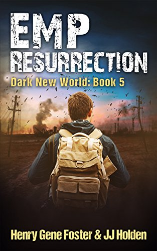 emp-resurrection-dark-new-world-book-5-an-emp-survival-story-english-edition