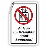 AUFZUG IM BRANDFALL NICHT BENUTZEN - SCHILD / D-076 (20x30cm Aufkleber)