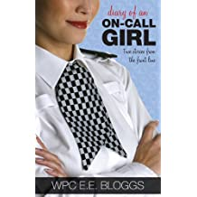 Diary of an On-call Girl: True Stories from the Front Line (English Edition)