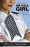 Diary of an On-call Girl: True Stories from the Front Line
