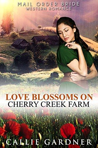 Love Blossoms on Cherry Creek Farm (English Edition)