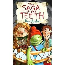 The Saga of the Teeth