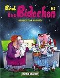 Les Bidochon, Tome 21 : Les Bidochons sauvent la planete: Written by Christian Binet, 2012 Edition, Publisher: Fluide Glacial [Album]