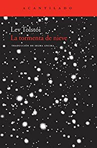 La tormenta de nieve par León Tolstoi