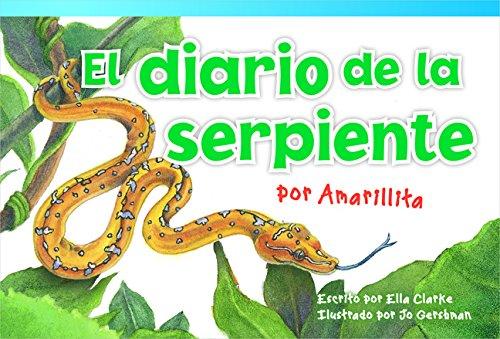 El Diario de la Serpiente Por Amarillita (the Snake's Diary by Little Yellow) (Early Fluent) (Read! Explore! Imagine! Fiction Readers) - Ella Schlange