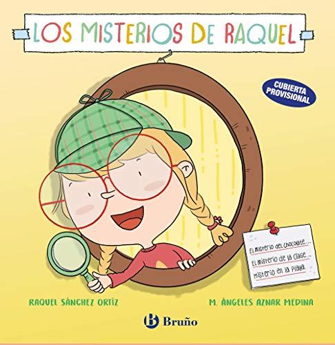 Los misterios de Raquel (Castellano - A Partir De 6 Años - Cuentos)