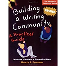 Building a Writing Community (Maupin House) by Marcia S. Freeman (2013-01-01)