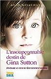 L'insoupçonnable destin de Gina Sutton - Itinéraire au coeur du gouvernement mondial