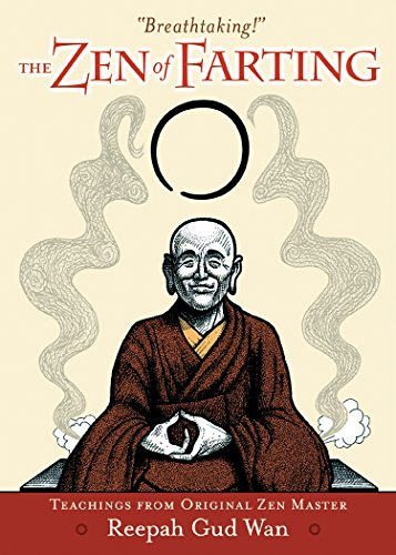 eBooks Amazon Zen Of Farting: Teachings from Original Zen Master Reepah Gud Wan MOBI