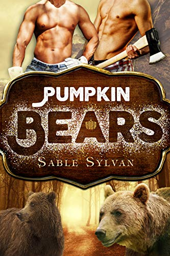 Pumpkin Bears (Freshly Baked Furry Tails Book 3) (English Edition) (Fairytale Halloween Town)