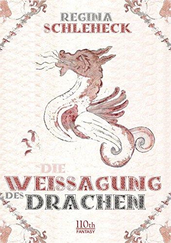 Die Weissagung des Drachen