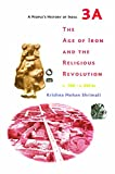 #1: A People`s History of India 4 : The Age of Iron and the Religious Revolution, C. 700 – C. 350 BC