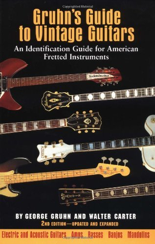 Gruhn's Guide to Vintage Guitars: An Identification Guide for American Fretted Instruments (English Edition)