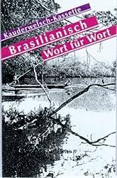Kauderwelsch, Brasilianisch Wort für Wort, 1 Cassette