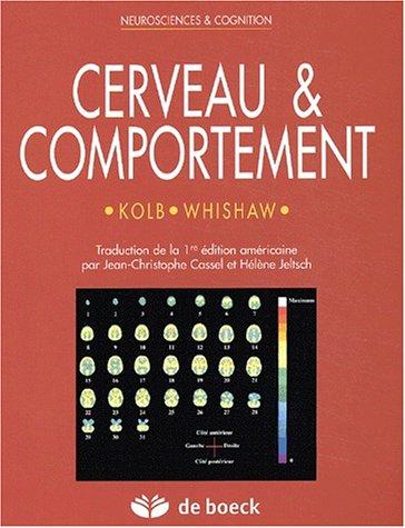 Cerveau & comportement par Bryan Kolb, Ian Whishaw