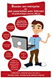 Booster son entreprise ou son association avec Internet