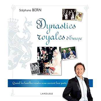 Dynasties Royales d'Europe