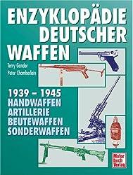 Enzyklopädie deutscher Waffen 1939-1945