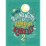 Francesca Cavallo (Autore), Elena Favilli (Autore), L. Baldinucci (Traduttore), S. Brogli (Traduttore) (28)Disponibile da: 27 febbraio 2018 Acquista:  EUR 19,00  EUR 16,15 24 nuovo e usato da EUR 16,00