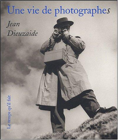 Une vie de photographes