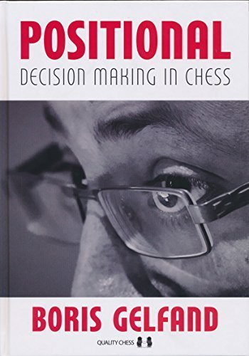 Positional Decision Making in Chess by Boris Gelfand (2015-01-01)