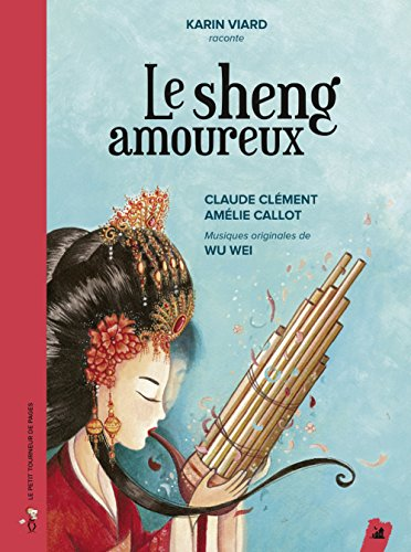 Le sheng amoureux (1CD audio)