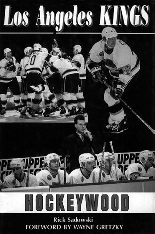 Los Angeles Kings: Hockeywood por Rick Sadowswyi