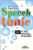 Speech Tonic - 170 histoires droles pour faire pétiller vos interventions