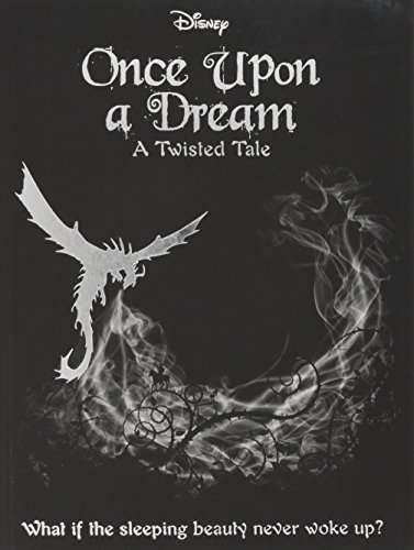 Disney Twisted Tales: Once Upon a Dream (Novel) (A Twisted Tale)