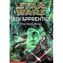 Star Wars: Jedi Apprentice #02: The Dark Rival