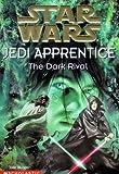 """The Dark Rival (""""Star Wars"""": Jedi Apprentice)"""