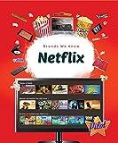 Netflix (Brands We Know)
