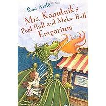 Mrs. Kaputnik's Pool Hall and Matzo Ball Emporium by Rona Arato (2010-04-13)