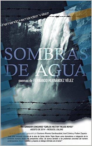 Sombras de Agua por Fernando Hernández Vélez