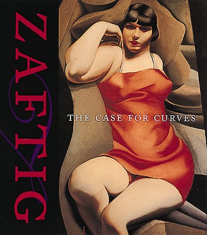 Zaftig: The Case for Curves: A Case for Curves