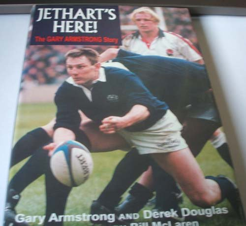 Jethart's Here!: The Gary Armstrong Story