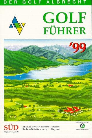 Golf-Führer '99. Die Clubs, die Anreise, die Hotels. Teil 1+2 Golf Clubs Deutschland (mit CD-ROM und - Golf Teile Club