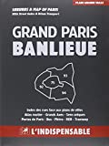 Atlas routiers : Grand Paris et Banlieue