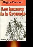 [Les ]Hommes de la Croisade