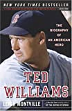 Image de Ted Williams: The Biography of an American Hero
