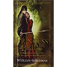 The Princess Bride (Turtleback School & Library Binding Edition) by William Goldman (2007-10-01)