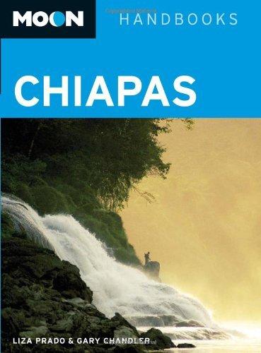 Moon Chiapas (Moon Handbooks) by Liza Prado (2009-11-12)