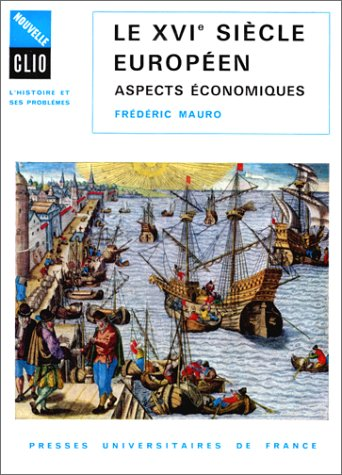 Le XVIe sicle europen : Aspects conomiques
