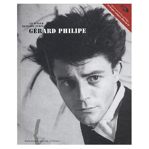 Un acteur dans son temps : Gérard Philipe (1 livre + 1CD audio)