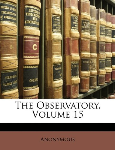 The Observatory, Volume 15