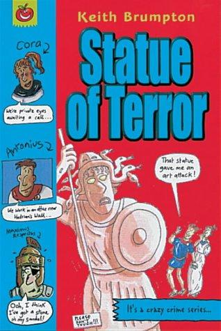 Statue of terror!