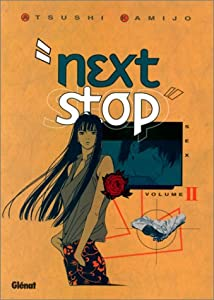 Next stop Edition simple Tome 2