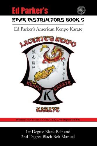 Epak Instructors Book 5: 1st Degree Black Belt and 2nd Degree Black Belt Manual -